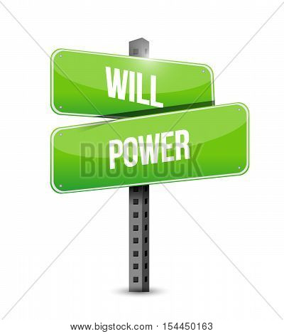 Will Power Road Sign Concept Illustration