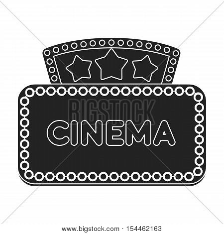 Cinema signboard icon in black style isolated on white background. Films and cinema symbol vector illustration.