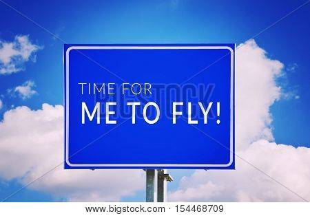 Time for me to fly. Freedom concept.