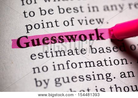 Fake Dictionary Dictionary definition of the word guesswork.