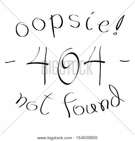 404 not found error hand written sign / message, vector illustration