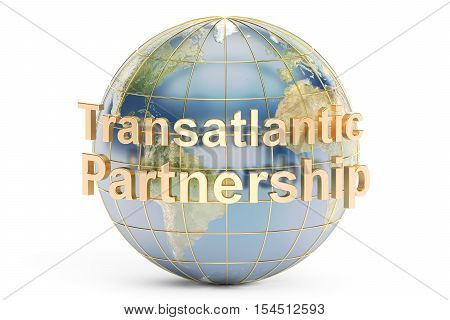 Transatlantic Partnership concept 3D rendering on white