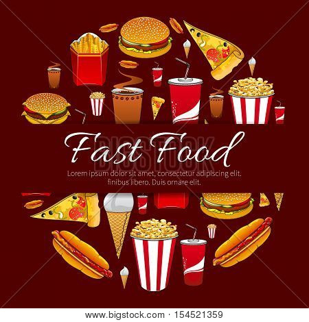 Fast food menu card vector design. Round sticker with pattern of fast food snacks, drinks and desserts cheeseburger, pizza slice, hot dog, popcorn, french fries, sandwich, soda drink, ice cream. Label with fastfood icons, text space on red background