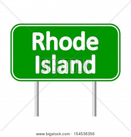 Rhode Island green road sign isolated on white background