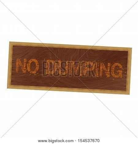 no dumping orange wording on picture frame wood brown background