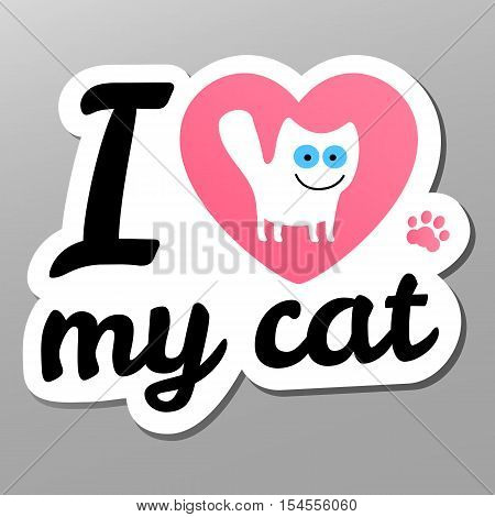 i love my cat. Vector icon illustration. Sticker in cartoon style white cat with blue eyes in pink heart.