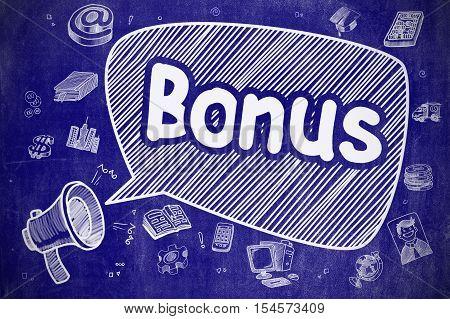 Yelling Bullhorn with Inscription Bonus on Speech Bubble. Cartoon Illustration. Business Concept. Speech Bubble with Inscription Bonus Cartoon. Illustration on Blue Chalkboard. Advertising Concept.