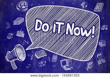 Shouting Megaphone with Text Do IT Now on Speech Bubble. Cartoon Illustration. Business Concept. Do IT Now on Speech Bubble. Doodle Illustration of Shrieking Megaphone. Advertising Concept.