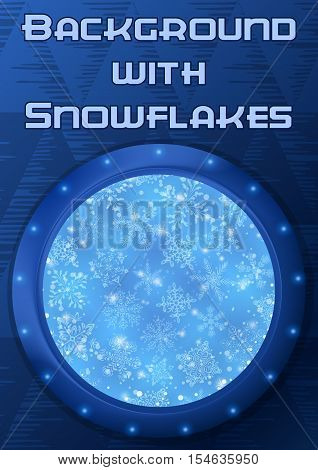 Christmas Holiday Background, Round Porthole Window on Blue Wall with Abstract Light Pattern, Snowflakes and Place for Text. Eps10, Contains Transparencies. Vector