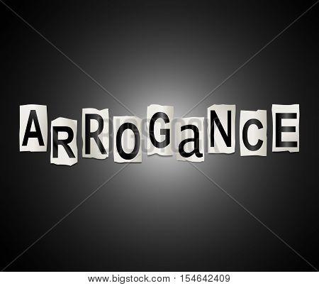 Arrogance Word Concept.