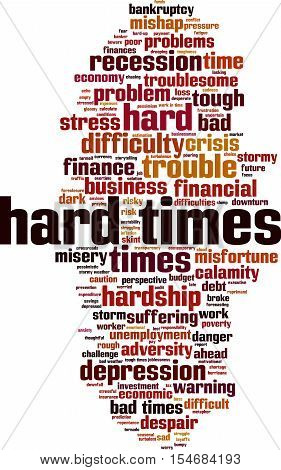 Hard times word cloud concept. Vector illustration
