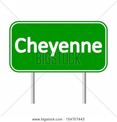 Cheyenne green road sign isolated on white background