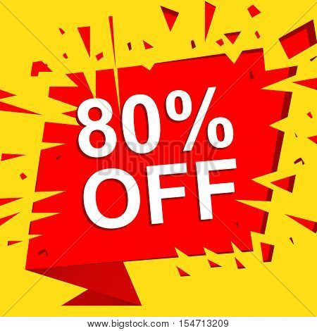 Big sale poster with 80 PERCENT OFF text. Advertising boom and red  banner template