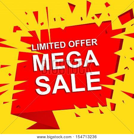 Big sale poster with LIMITED OFFER MEGA SALE text. Advertising boom and red  banner template