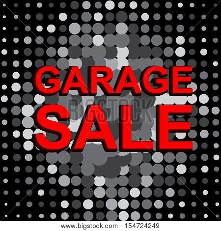 Big sale poster with GARAGE SALE text. Advertising monochrome and red  banner template