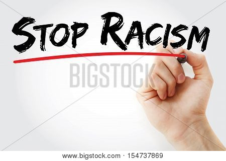 Hand Writing Stop Racism With Marker