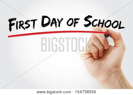 Hand Writing First Day Of School With Marker