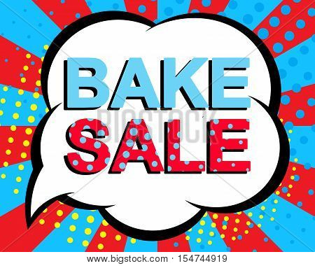 Big sale poster with BAKE SALE text. Advertising blue and red banner template. Pop art style