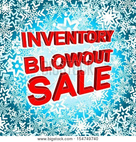 Big winter sale poster with INVENTORY BLOWOUT SALE text. Advertising blue and red banner template