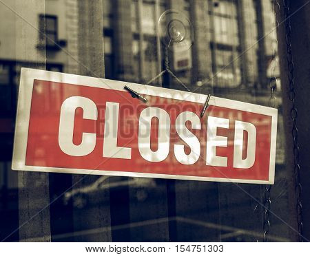 Vintage Looking Closed Sign