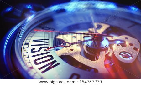 Vision. on Pocket Watch Face with Close View of Watch Mechanism. Time Concept. Vintage Effect. Vintage Pocket Watch Face with Vision Text on it. Business Concept with Film Effect. 3D Illustration.