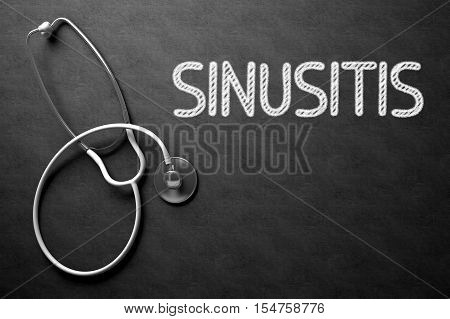 Medical Concept: Sinusitis Handwritten on Black Chalkboard. Sinusitis. Medical Concept, Handwritten on Black Chalkboard. Top View Composition with Chalkboard and White Stethoscope. 3D Rendering.