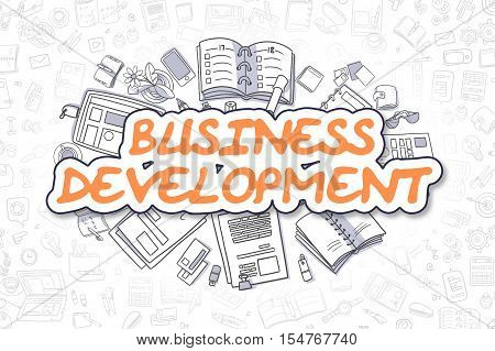 Business Development - Hand Drawn Business Illustration with Business Doodles. Orange Text - Business Development - Cartoon Business Concept.