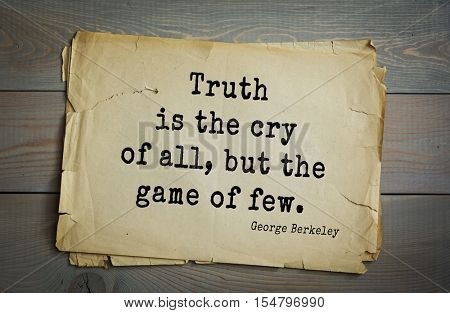 Top 5 quotes by George Berkeley - Irish philosopher. Truth is the cry of all, but the game of few.