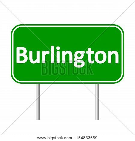 Burlington green road sign isolated on white background.