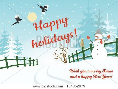 Happy holidays background, postcard, banner, plackard etc. Color vector illustration with winter rural landscape, snowman, spruces and flying magpies