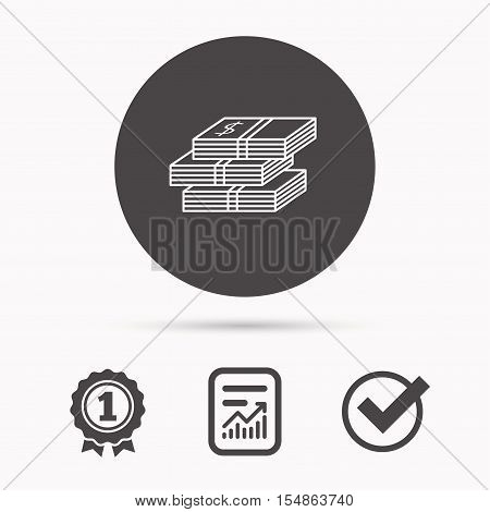 Cash icon. Dollar money sign. USD currency symbol. 3 wads of money. Report document, winner award and tick. Round circle button with icon. Vector