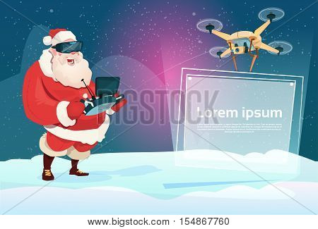 Santa Claus Wear Virtual Reality Digital Glasses Headset Drone Flying With Banner Signboard Copy Space Flat Vector Illustration