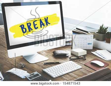 Coffee Break Relaxation Cessation Relief Concept poster