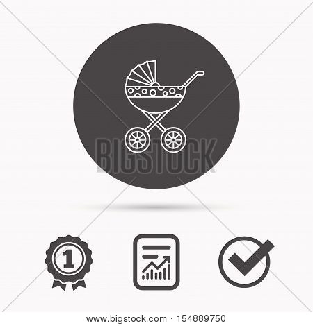 Pram icon. Newborn stroller sign. Child buggy transportation symbol. Report document, winner award and tick. Round circle button with icon. Vector