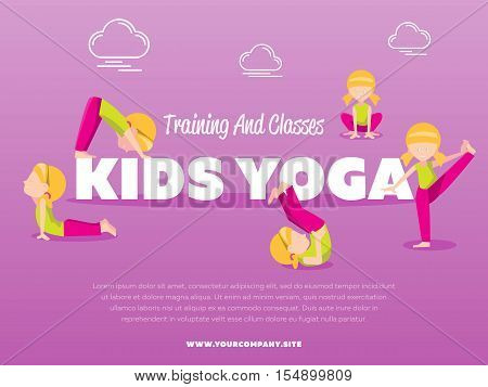 Training and classes kids yoga vector illustration. Young girl doing yoga relaxation exercise. Gymnastics for children. Sport, fitness, healthy lifestyle concept. Children stretching and meditation