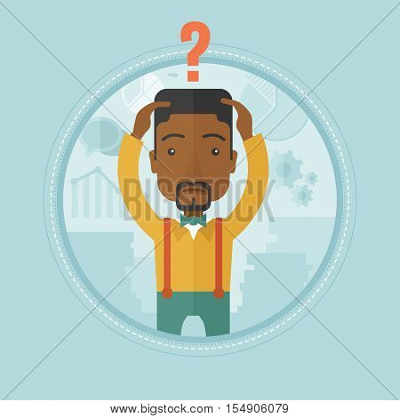 An african-american bankrupt with question mark above his head. Bankrupt clutching his head. Concept of business bankruptcy. Vector flat design illustration in the circle isolated on background.