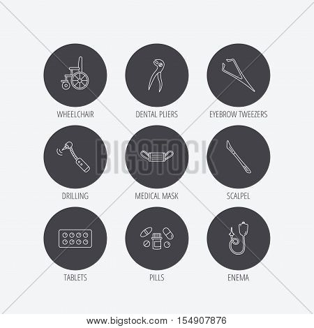 Medical mask, pills and dental pliers icons. Tablets, drilling tool and wheelchair linear signs. Enema, scalpel and tweezers flat line icons. Linear icons in circle buttons. Flat web symbols. Vector