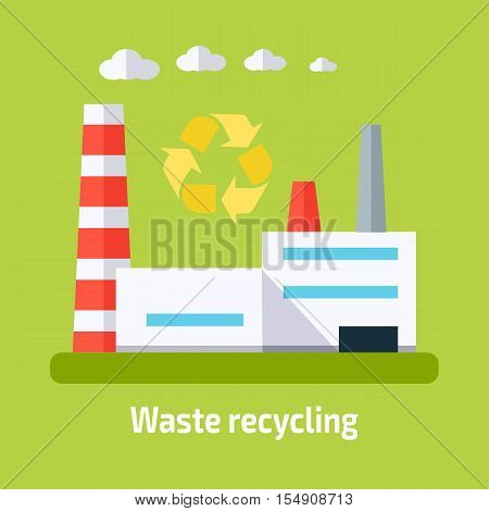 Waste recycling concept. Factory building with pipes in flat. Industrial factory building concept. Industrial plant with pipes. Factory icon. Isolated object in flat design on green background.