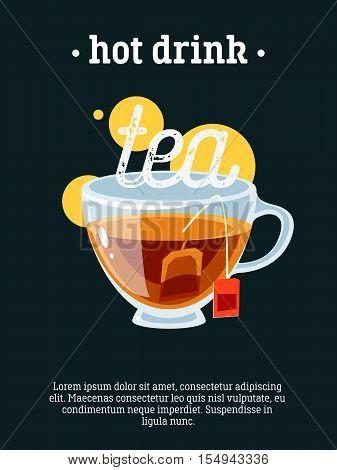 Hot drink - blackboard restaurant sign, poster with cup of black tea. Vector illustration, eps10.