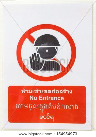 Warning Sign, No Entrance, Safety First. Include English Language,thai Language, Burmese Language, L
