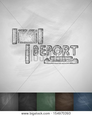 DEPORT icon. Hand drawn vector illustration. Chalkboard Design