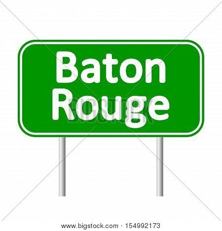 Baton Rouge green road sign isolated on white background.
