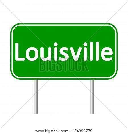 Louisville green road sign isolated on white background.