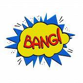 "Pop art logo. Pop art bang logo. Retro style poster. Vector pop art illustration. Comic style logo. Pop art comics icon ""Bang"". Bang! wording comic speech bubble. poster"