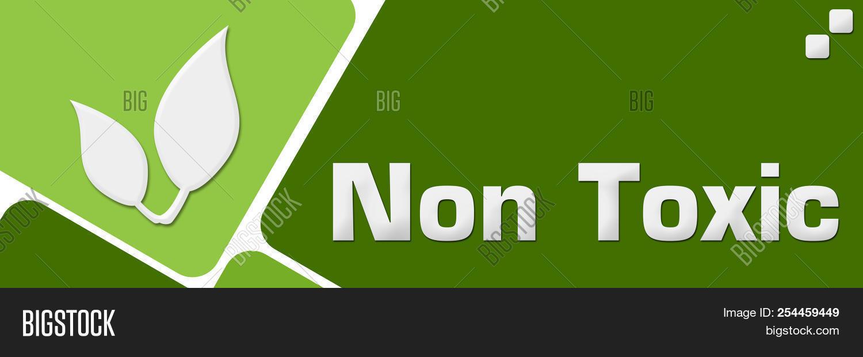 Non Toxic Concept Image Photo Free Trial Bigstock