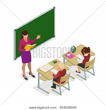 Isometric School Children In Classroom At Lesson. Schoolroom For Study. Teacher Standing At Chalkboa