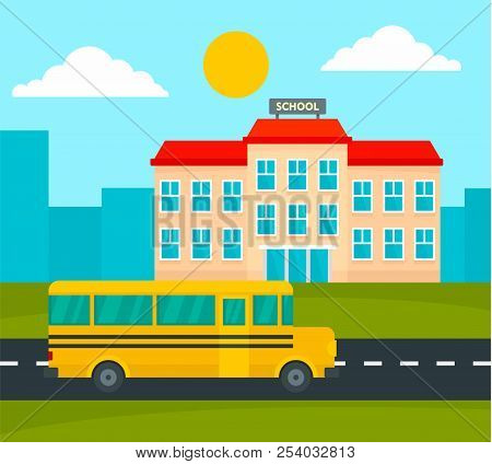 School Bus Driving To School Background. Flat Illustration Of School Bus Driving To School Vector Ba