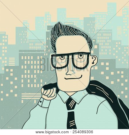 Man In Office Clothes On The Megapolis City Background.vector Illustration