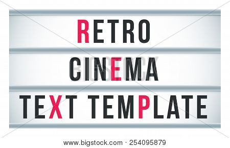 Marquee Sign Lightbox Signage. Vector Retro Cinema And Theater Signboard Or Billboard Text Template.