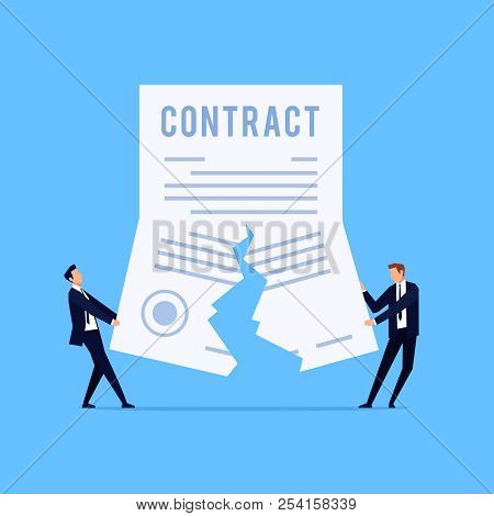 Cancellation Of A Contract. Vector Concept Of Termination Of An Agreement. Two Man On Suit Tearing C